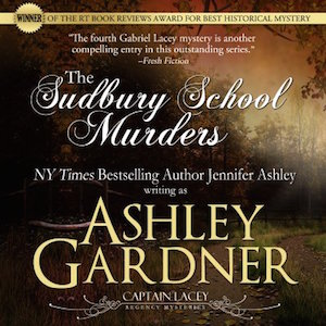 The Sudbury School Murders (Captain Lacey Regency Mysteries) audiobook by Ashley Gardner