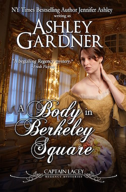 A Body in Berkeley Square (Captain Lacey Regency Mysteries) by Ashley Gardner