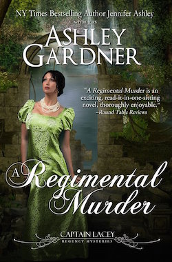 A Regimental Murder (Captain Lacey Regency Mysteries) by Ashley Gardner