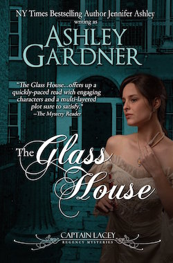The Glass House (Captain Lacey Regency Mysteries) by Ashley Gardner