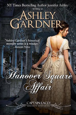 The Hanover Square Affair (Captain Lacey Regency Mysteries) by Ashley Gardner