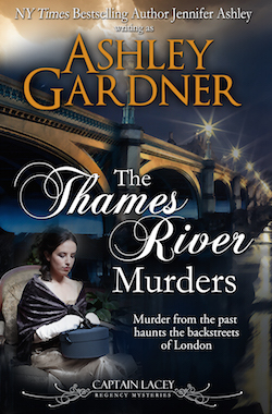 The Thames River Murders (Captain Lacey Regency Mysteries) by Ashley Gardner