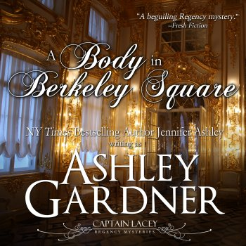A Body in Berkeley Square audiobook by Ashley Gardner