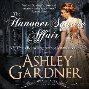 The Hanover Square Affair audiobook by Ashley Gardner