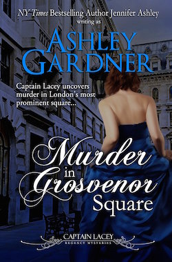 Murder in Grosvenor Square (Captain Lacey Regency Mysteries) by Ashley Gardner