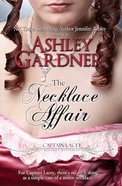 The Necklace Affair (Captain Lacey Regency Mysteries) by Ashley Gardner