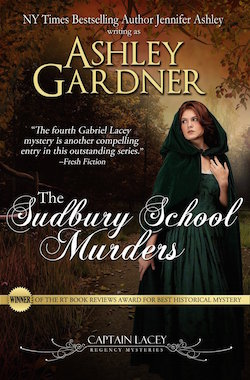 The Sudbury School Murders (Captain Lacey Regency Mysteries) by Ashley Gardner