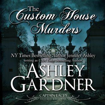 The Custom House Murders audiobook by Ashley Gardner